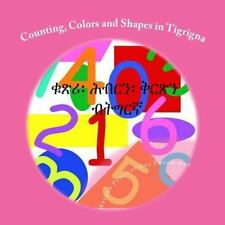 Counting, Colors and Shapes in Tigrigna by Weledo Publications Enterprise...