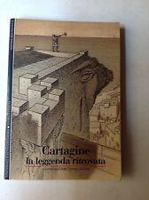 A. BESCHAOUCH - CARTAGINE LA LEGGENDA RITROVATA - UNIVERSALE ELECTA GALLIMARD
