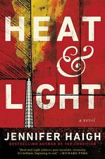 Heat and Light: A Novel by Jennifer Haigh