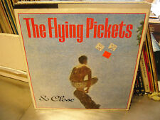 THE FLYING PICKETS So Close 12 Single 45 EX 1984 10 Records Pic Sleeve UK Import