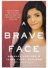 A Brave Face: Two Cultures, Two Families by Barbara Marlowe (2019, Hardcover)
