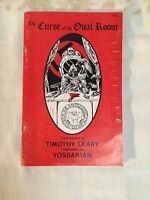 1974 The Curse Of The Oval Room By Timothy Leary, Illustrated By Yossari