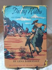 Daring Riders and other Tales of Youg America Ist edition 1946 by Lena Barksdale
