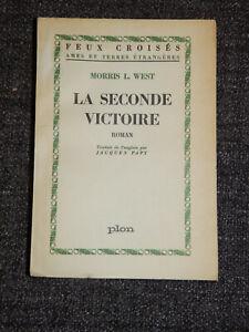 MORRIS L. WEST LA SECONDE VICTOIRE EDT 1958 PAGES NON COUPEES