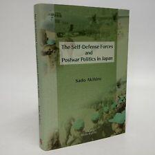 The Self-Defense Forces & Postwar Politics in Japan~Sado Akihiro~2017~Military