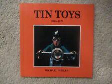 TIN TOYS 1945 - 1975 ~MICHAEL BUHLER ~ RARE BOOK ~ PAPERBACK ~ 1978