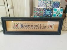 Primitive Decor Framed Embroidery Picture We Were Meant to Be Embroidered