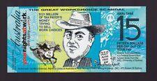 Australia political note Great Work Choice Scandal $15 Aussie Fair Go G-522