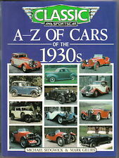A-Z of Cars of the 1930s by Sedgwick & Gillies Bay View Books 1000 illustrations