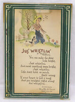 Vintage Motto Print Jus' Whistlin' Boy with Fishing Pole Dog 1920s Deco