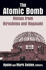 Voices from Hiroshima and Nagasaki, edited by Kyoko and Mark Seldon, PB,
