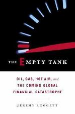 The Empty Tank: Oil, Gas, Hot Air, and the Coming Global Financial Cat-ExLibrary