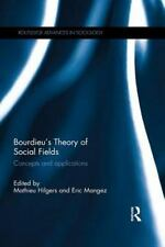 BOURDIEU'S THEORY OF SOCIAL FIELDS - HILGERS, MATHIEU (EDT)/ MANGEZ, ERIC (EDT)
