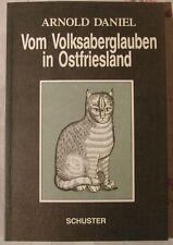 Arnold Daniel Vom Volksaberglauben in Ostfriesland