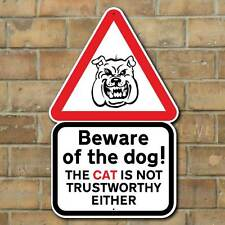 BEWARE OF THE DOG FUNNY SIGN, DOG AND CAT SIGN, OUTDOOR PET SIGN, DOG PLAQUE