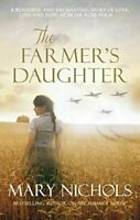 The Farmer's Daughter, Mary Nichols, Very Good, Paperback