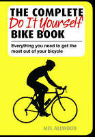 The Complete Do it Yourself Bike Book-ExLibrary