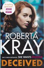 ROBERTA KRAY DECEIVED PAPERBACK BOOK