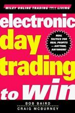 Electronic Day Trading to Win Baird, Bob, McBurney, Craig Hardcover
