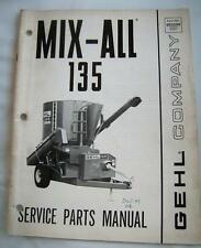 GEHL COMPANY 135 MIX-ALL Service Parts Manual