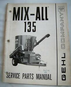 GEHL COMPANY 135 MIX-ALL Service Parts Manual Agricultural Farming Machinery