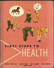 Vintage FIRST STEPS TO HEALTH Oliver E. Byrd 1963 Naylor Illustrator Schoolbook