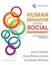 Human Behavior and the Social Environment: Empowerment Series