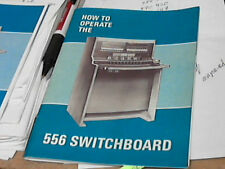Western Electric HOW to OPERATE the 556 switchboard MANUEL