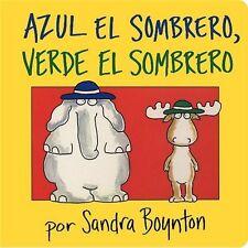 Azul El Sombrero, Verde El Sombrero / Blue Hat, Green Hat (SPANISH) (Boynton Boa