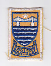 SCOUTS OF CANADA -  CANADIAN SCOUT QUEBEC EASTERN MONTREAL DISTRICT Patch