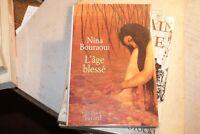 L'age blessé de Nina Bouraoui | Livre | d'occasion