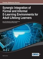 Synergic Integration of Formal and Informal e-Learning Environments for Adult...