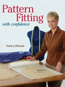 Pattern Fitting with Confidence by Nancy Zieman (2008, Trade Paperback)