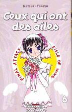 CEUX QUI ONT DES AILES tome 6 Takaya SERIE COMPLETE épuisé manga shojo livres