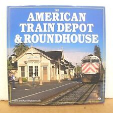 American Train Depot and Roundhouse by Hans Halberstadt 1995 HB/DJ