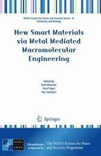 New Smart Materials via Metal Mediated Macromolecular Engineering (2009,...