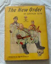 ARTHUR SZYK SIGNED - THE NEW ORDER - FIRST Edition 1941 -- HC/DJ World War II