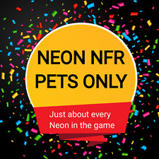 NFR & NR ONLY NEON PETS ADOPT ONE TODAY MESSAGE ME WITH QUESTIONS