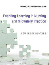 """""""VERY GOOD"""" Enabling Learning in Nursing and Midwifery Practice: A Guide for Men"""