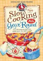 Slow Cooking All Year 'Round by Gooseberry Patch: New
