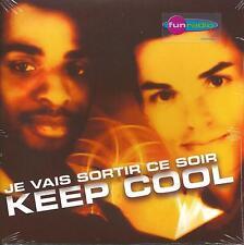 KEEP COOL - Je vais sortir ce soir