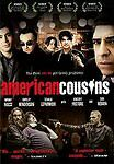 American Cousins (DVD, Movie, Drama, 2007, Indie Feature Collection, New)