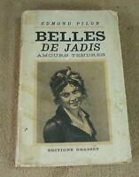 EDMOND PILON - BELLES DE JADIS / AMOURS TENDRES - GRASSET 1935