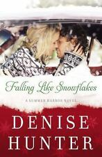 A Summer Harbor Novel: Falling Like Snowflakes 1 by Denise Hunter (2015,...