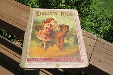 1884 Children's Book DOLLY'S Ride McLoughlin Bros Dog Cat Stories Color Pic P105