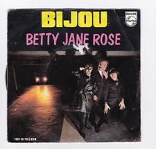 SP 45 TOURS BIJOU BETTY JANE ROSE PHILIPS 6172 192 en 1979