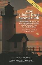 SIDS & Infant Death Survival Guide by Joani Nelson Horchler