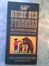 Guide des Pyrénées mystérieuses, Duhourcau, Tchou 1973
