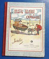 JORDIC. Lilette Léveillé à Craboville. Garnier 1926 -. EO très bel état