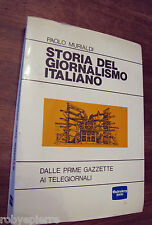 Storia del giornalismo italiano PAOLO MURIALDI Gutemberg 2000 duemila 1986 libro